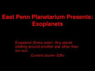 East Penn Planetarium Presents: Exoplanets