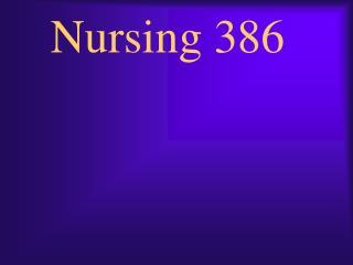 Nursing 386