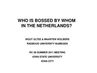 WHO IS BOSSED BY WHOM IN THE NETHERLANDS?