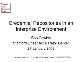 Credential Repositories in an Interprise Environment