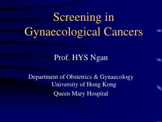Screening in Gynaecological Cancers