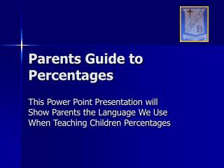 Parents Guide to Percentages