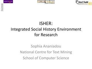 ISHER:  Integrated Social History Environment  for Research