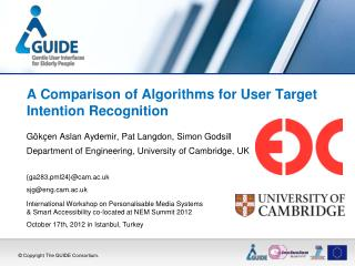 A Comparison of Algorithms for User Target Intention Recognition