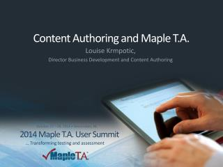 Content Authoring and Maple T.A.