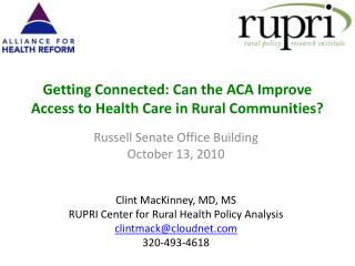 Getting  Connected : Can the ACA Improve Access to Health Care in Rural Communities?