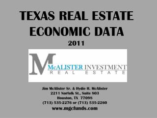 Jim McAlister Sr.  Hydie H. McAlister 2211 Norfolk St., Suite 803 Houston, TX  77098 713 535-2276 or 713 535-2260 mgcfun