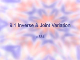 9.1 Inverse & Joint Variation