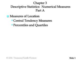 Chapter 3  Descriptive Statistics:  Numerical Measures Part A
