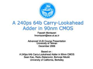 A 240ps 64b Carry-Lookahead Adder in 90nm CMOS