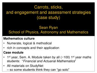 Mathematics culture Numerate, logical & methodical rich in concepts and their application