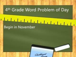 4 th  Grade Word Problem of Day