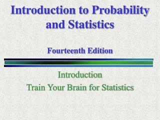 Introduction to Probability  and Statistics Fourteenth Edition