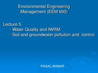 Environmental Engineering Management (EEM 690)