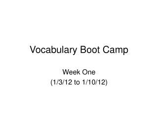 Vocabulary Boot Camp