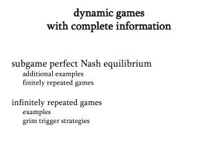 dynamic games  with complete information