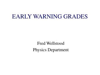 EARLY WARNING GRADES
