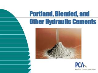 Portland, Blended, and Other Hydraulic Cements