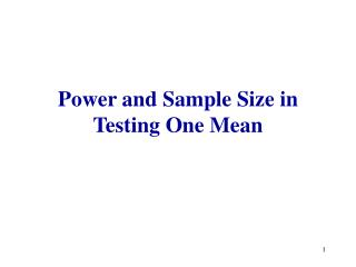 Power and Sample Size in Testing One Mean