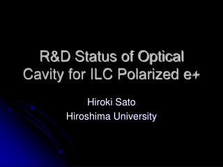R&D Status of Optical Cavity for ILC Polarized e+