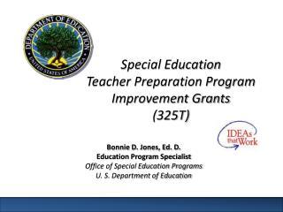 Special Education  Teacher Preparation Program Improvement Grants (325T)
