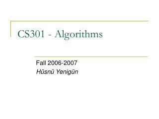 CS301 - Algorithms