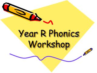 Year R Phonics Workshop