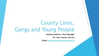 County Lines, Gangs and Young People