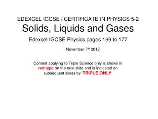 EDEXCEL IGCSE / CERTIFICATE IN PHYSICS 5-2 Solids, Liquids and Gases