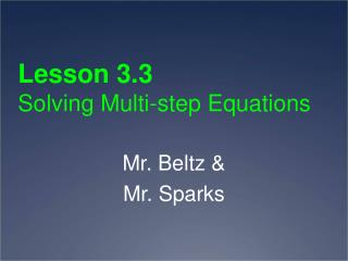 Lesson 3.3  Solving Multi-step Equations