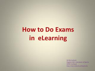 How to Do Exams  in  eLearning