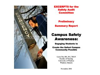 EXCERPTS for the Safety Audit Committee Preliminary  Summary Report  Campus Safety Awareness: