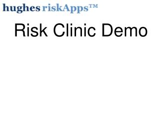 Risk Clinic Demo