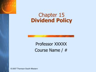 Chapter 15 Dividend Policy