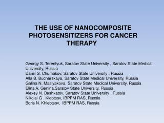 THE USE OF NANOCOMPOSITE PHOTOSENSITIZERS FOR CANCER THERAPY