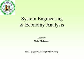 System Engineering  & Economy Analysis