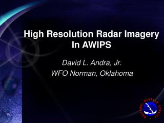 High Resolution Radar Imagery In AWIPS