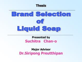 Brand Selection  of Liquid Soap