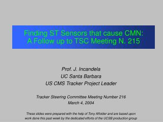 Finding ST Sensors that cause CMN:  A Follow up to TSC Meeting N. 215