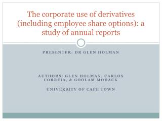 The corporate use of derivatives including employee share options: a study of annual reports