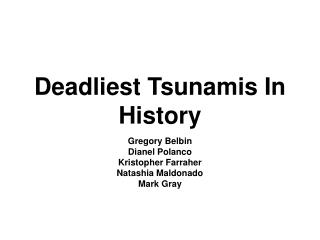 Deadliest Tsunamis In History