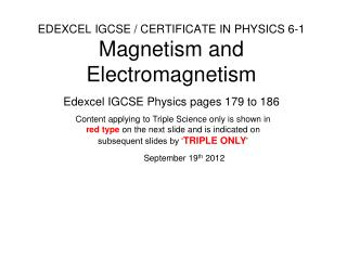 EDEXCEL IGCSE / CERTIFICATE IN PHYSICS 6-1 Magnetism and Electromagnetism