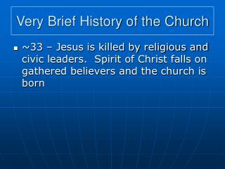 Very Brief History of the Church
