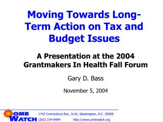 Moving Towards Long-Term Action on Tax and Budget Issues