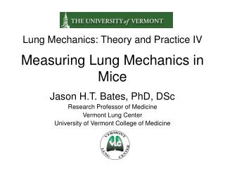 Lung Mechanics: Theory and Practice IV Measuring Lung Mechanics in Mice