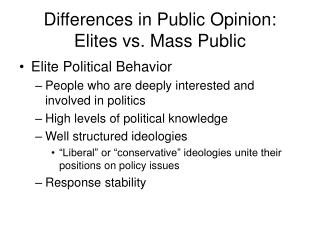Differences in Public Opinion: Elites vs. Mass Public