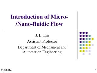 Introduction of Micro-/Nano-fluidic Flow
