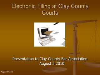 Electronic Filing at Clay County Courts