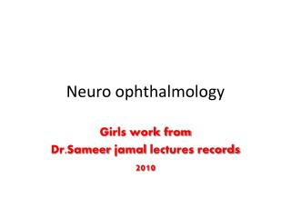 Neuro ophthalmology