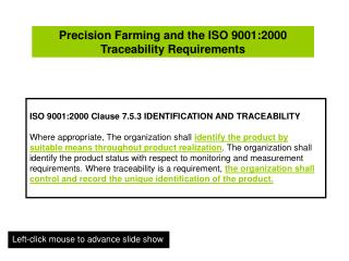 Precision Farming and the ISO 9001:2000 Traceability Requirements